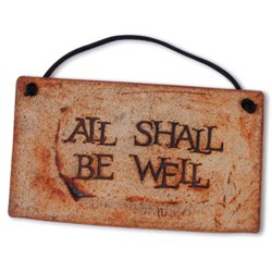 All Shall Be Well (stoneware plaque)